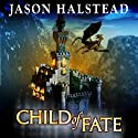 Child of Fate: Blades of Leander, Book 1 Audiobook by Jason Halstead Narrated by Sean Wybrant