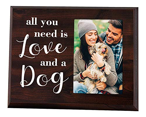 (Elegant Signs Dog Picture Frame 4x6 - All You Need is Love and a Dog - Gifts for Dog Lovers)