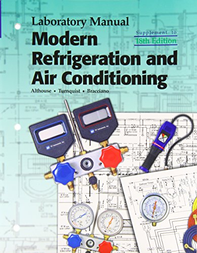 Modern Refrigeration and Air Conditioning (Laboratory Manual)