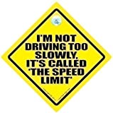 I'm Not Driving Slowly It's Called The Speed Limit Car Sign, I'm Not driving Slowly, Bad Driver Car Sign, Bumper Sticker, Decal, baby on board, Tailgater, Speeding, Joke Car Sign, Car Sign, Keep Back Sign, Anti Tailgater Car Sign, Speed Trap, Speed Camera