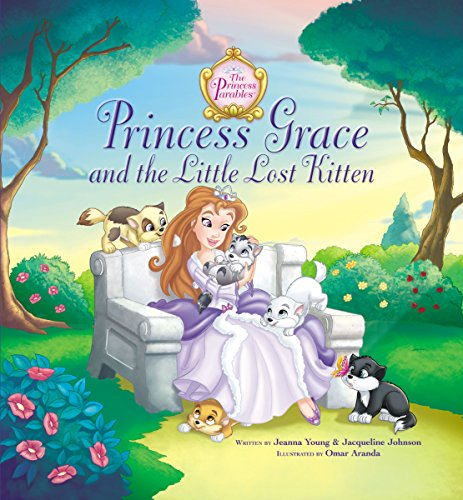 (Princess Grace and the Little Lost Kitten (The Princess)