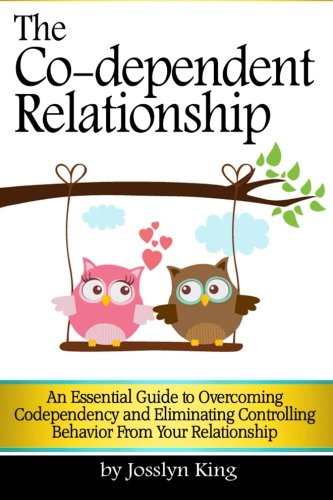 Download The Co-dependent Relationship: An Essential Guide to Overcoming Codependency and Eliminating Controlling Behavior from Your Relationship pdf