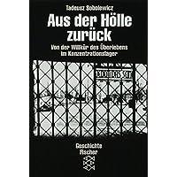 Die Zeit des Nationalsozialismus: Aus der Hölle zurück: Von der Willkür des Überlebens im Konzentrationslager