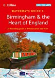 Birmingham & the Heart of England: Waterways Guide 3 (Collins/Nicholson Waterways Guides)