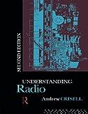 Understanding Radio (Studies in Culture and Communication)