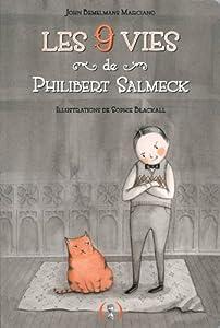 """Afficher """"Les 9 vies de Philibert Salmeck"""""""
