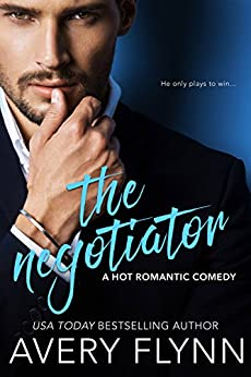 The Negotiator (A Hot Romantic Comedy) (Harbor City) by [Flynn, Avery]