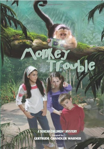 Monkey Trouble - Book #127 of the Boxcar Children