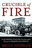 Crucible of Fire, Bruce Hensler, 1597976849