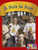 A Fair Is Fun, Alice Tu and Capstone Press Staff, 0736898018