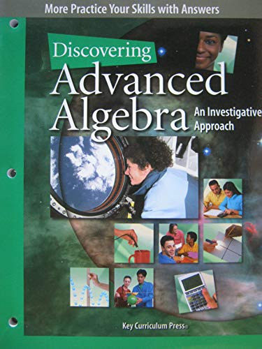 Discovering Advanced Algebra: An Investigative Approach, More Practice Your Skills with Answers