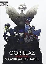 Gorillaz - Phase Two - Slowboat to Hades  Gorillaz