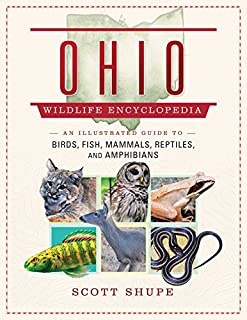 Book Cover: The Ohio Wildlife Encyclopedia: An Illustrated Guide to Birds, Fish, Mammals, Reptiles, and Amphibians
