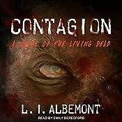 Contagion: Living Dead Series, Book 1   L. I. Albemont