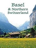 Basel & Northern Switzerland - ebook