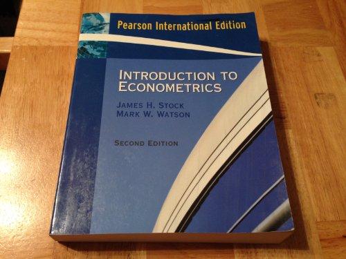 INTRODUCTION TO ECONOMETRICS : PEARSON INTERNATIONAL EDITION