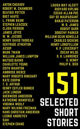 151 Selected Short Stories (Illustrated): 48 Genius Story Writers (Selected Stories from Around the World) cover