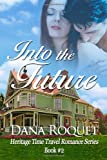 Into the Future, Dana Roquet, 1490408649