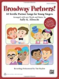 Broadway Partners: 10 Terrific Partner Songs for Young Singers (Partner Songbooks)