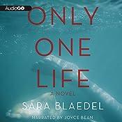 Only One Life | Sara Blaedel, Erik J. Macki (Translator), Tara F. Chace (Translator)