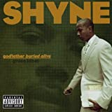 godfather buried alive by Shyne (2004-09-14)