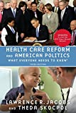 Health Care Reform and American Politics 3rd Edition