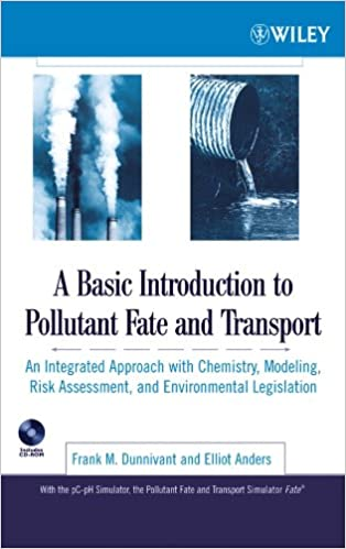 Buy A Basic Introduction to Pollutant Fate and Transport: An