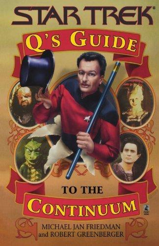 """""""Q's Guide to the Continuum by Michael Jan Friedman (1998-09-01)"""" av Michael Jan Friedman;Robert Greenberger"""