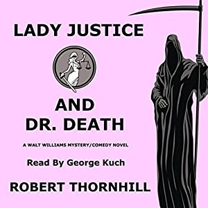 Lady Justice and Dr. Death Audiobook