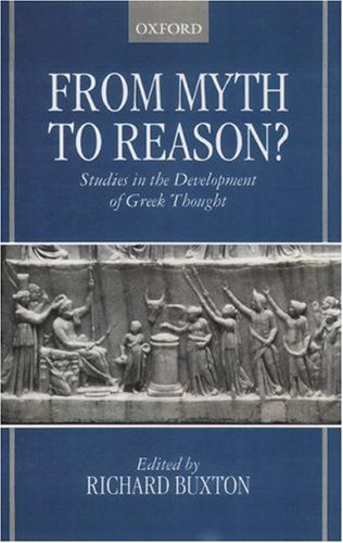 Download From Myth to Reason?: Studies in the Development of Greek Thought Pdf