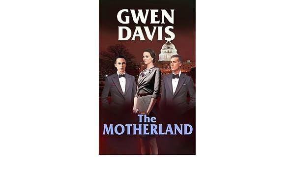 The Motherland Kindle Edition By Gwen Davis Romance Kindle Ebooks