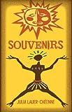 Souvenirs, Julia Lauer-Cheenne, 0979757274
