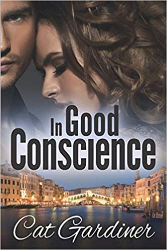 In Good Conscience: The Final Adventure: Volume 3 The ...