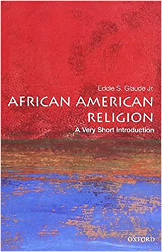 African american religion a very short introduction very short african american religion a very short introduction very short introductions eddie s glaude jr 9780195182897 amazon books fandeluxe Images