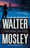 img - for Cinnamon Kiss: A Novel (Easy Rawlins) book / textbook / text book