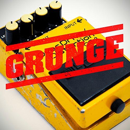 Grunge [Explicit]