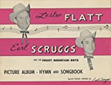 img - for Lester Flat, Earl Scruggs and the Foggy Mountain Boys, Picture Album-Hymn and Songbook book / textbook / text book