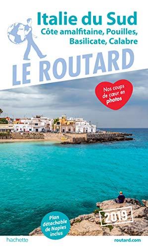 Guide Du Routard Italie Du Sud 2019: Naples, Les Pouilles...