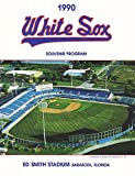 img - for 1990 Chicago/Sarasota White Sox Souvenir Program - Ed Smith Stadium cover book / textbook / text book