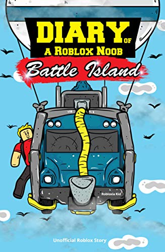 Diary of a Roblox Noob: Battle Island (Unofficial Roblox Story)