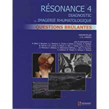 Résonance 4: Diagnostic En Imagerie Rhumatologique: Questions