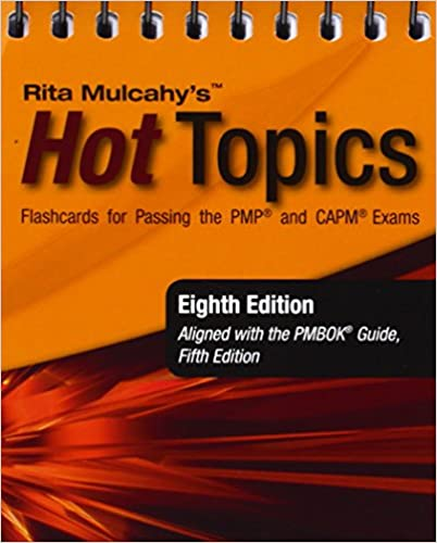 Rita mulcahys hot topics flashcards for passing the pmp and capm rita mulcahys hot topics flashcards for passing the pmp and capm exams 8th edition fandeluxe Image collections