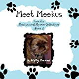 Meet Meekus, Relly Bruce, 1456014129