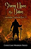 Storm Upon the Dawn: Immortality Shattered: Book 4