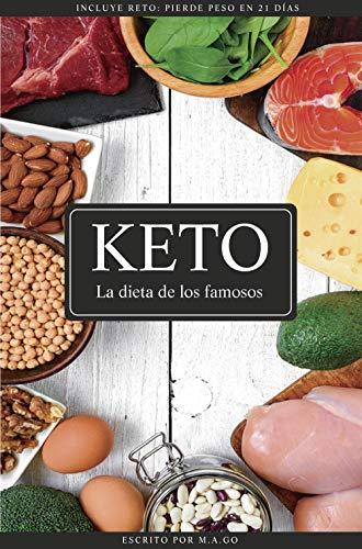 KETO: La dieta de los famosos por M.A. Go