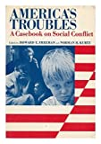 img - for America's Troubles ; A Casebook on Social Conflict book / textbook / text book