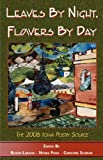 Leaves by Night Flowers by Day, Rustin Larson, 1595408746