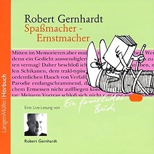 Spaßmacher - Ernstmacher Hörbuch