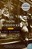 The Book Borrower: A Novel