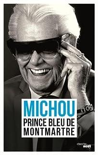 Prince bleu de Montmartre, Michou